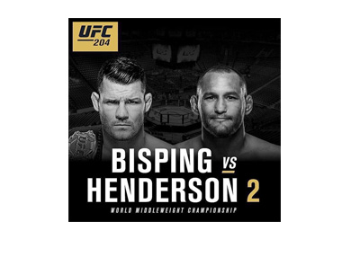 The Ultimate Fighting Championship - UFC 204 - Michael Bisping vs. Dan Henderson - Event Poster