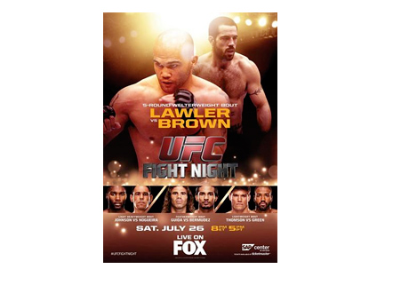 UFC Fight Night - July 26th, 2014 - Robbie Lawler vs. Matt Brown