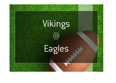 Minnesota Vikings vs. Philadelphia Eagles - NFL playoffs - Matchup and odds - Who is the favourite to win? - Year is 2018