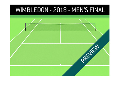 Men final - 2018 Wimbledon - Odds and preview - Bet on it!