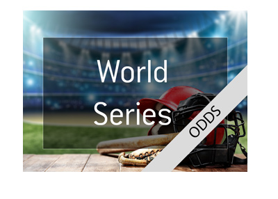 The odds for the 2018 World Series.  Baseball poster.  Bet on it!