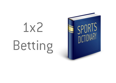 The King dictionary entry - 1x2 Betting