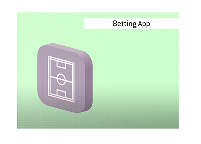 What does the term Betting App mean?  The King explains.