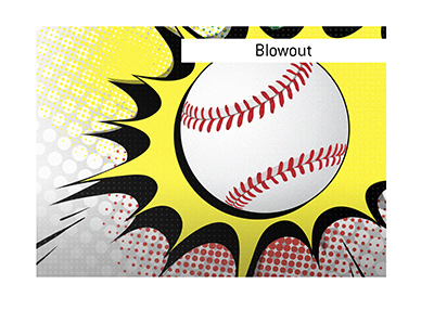 The meaning of the term Blowout in sports is explained.  Home run in baseball illustrated.