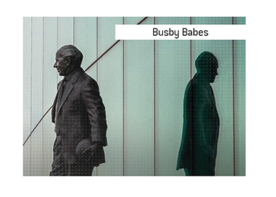 Statue of Matt Busby in Manchester.  What does the term Busby Babes mean?