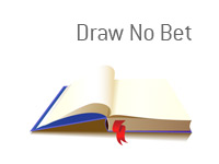 Definition of Draw No Bet Term - Sports Betting Dictionary