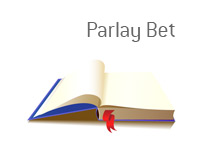 Definition of Parlay Bet - Term - Sports Betting Dictionary