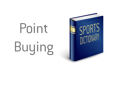 Definition of Point Buying - What does the term mean? - Sports Betting Dictionary by The King