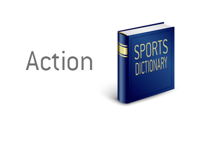 Meaning of the term Action - Sportsbetting Dictionary - Definitions