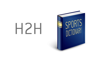 Definition of the term H2H in Fantasy Sports - Dictionary