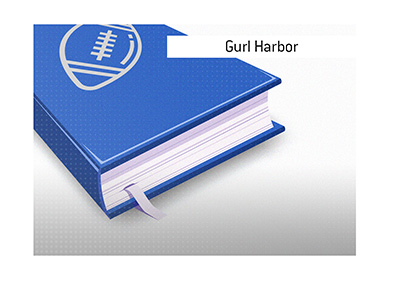 The fantasy football term Gurl Harbor is explained.