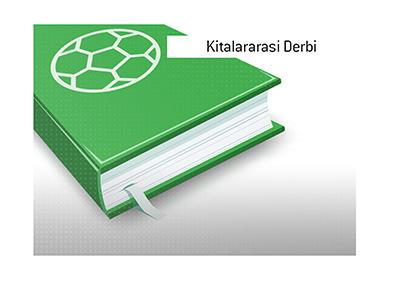 The Kitalararasi Derbi - Fenerbahce vs. Galatasaray - The meaning of the term.  Sports dictionary.