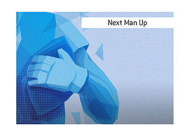 The meaning of the term Next Man Up in sports is explained and illustrated.
