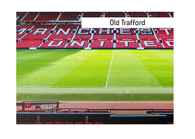 The famous stadium Old Trafford - Dictionary entry.  What is so special about it?