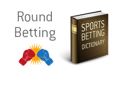 Definition of the sports wagering term Round Betting.  What is the meaning?   Example?