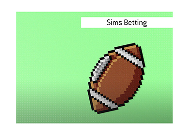 What is Sims Betting?  The explanation follows.