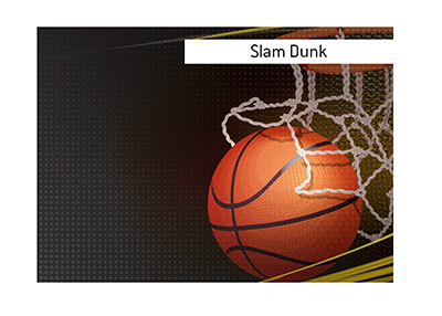 What is the meaning of the term Slam Dunk when it comes to the game of basketball and also the game of life?  The King explains.