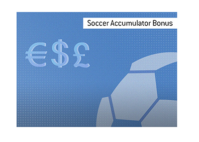 The definition and meaning of the popular betting term Soccer Accumulator Bonus.  Illustration.