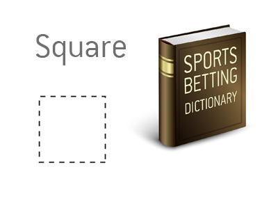 The definition of the term Square in Sports Betting - Dictionary