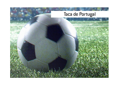 What is the meaning of the term Taca de Portugal?  The article explains.