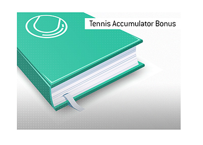 The meaning of Tennis Accumulator Bonus when it comes to online sports betting.  What is it?  The King explains.