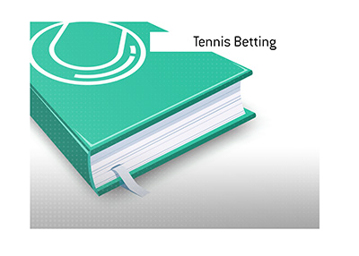 The meaning of the term Tennis Betting is explained by the King.