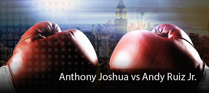 Bet on the upcoming fight between  Anthony Joshua and Andy Ruiz Jr.