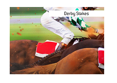 Derby Stakes is one of the most popular horse races in Europe.